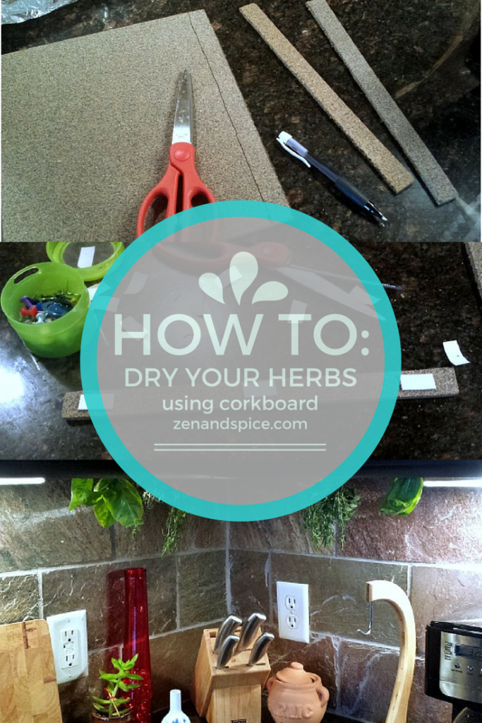 How to Dry Your Herbs Using Corkboard |zenandspice.com