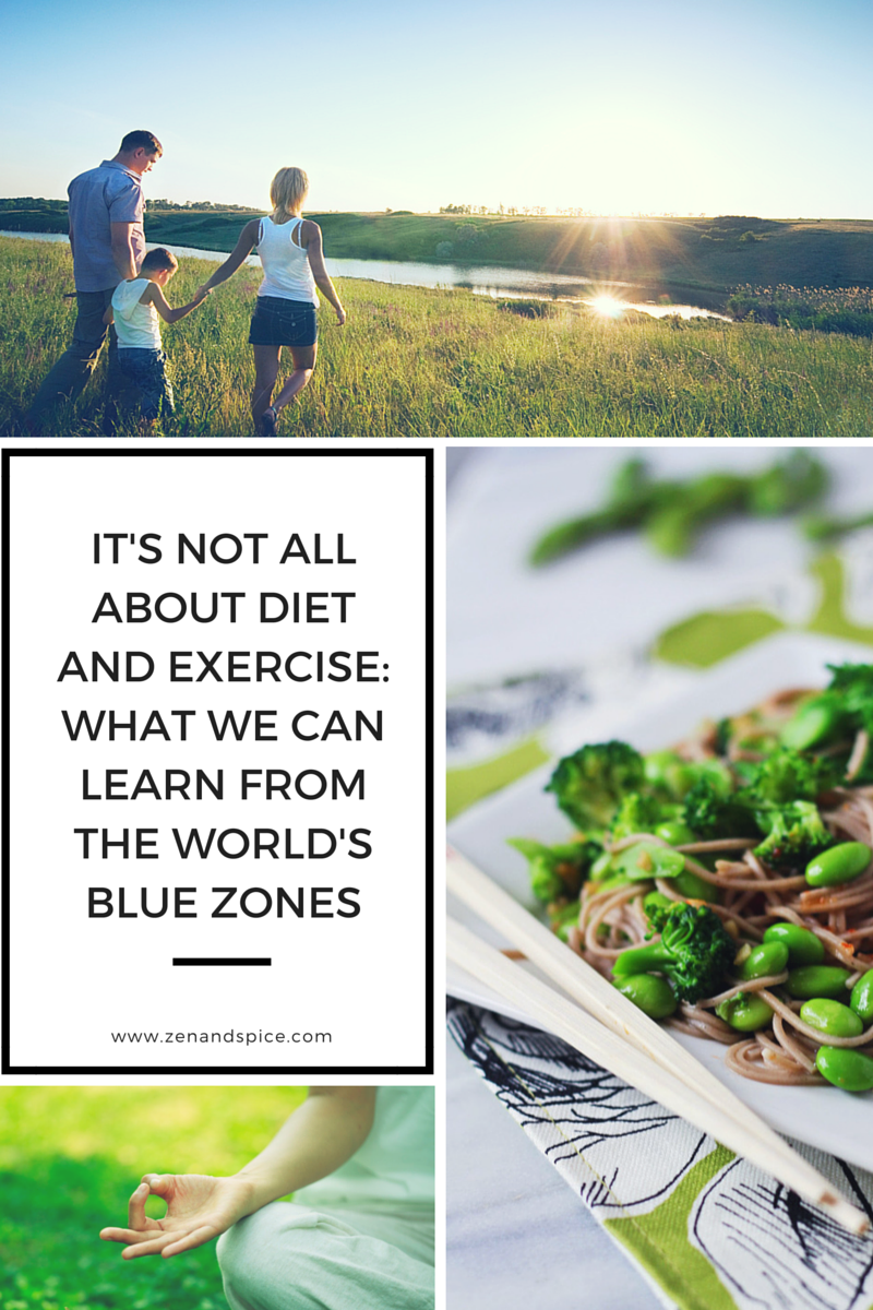 What we can learn from the world's blue zones | Zen & Spice
