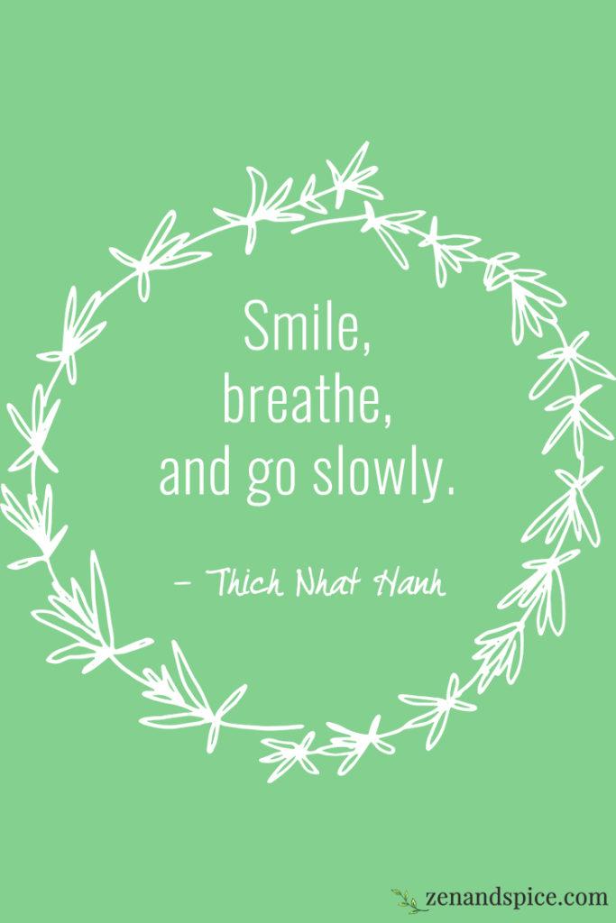smilebreathgoslowly