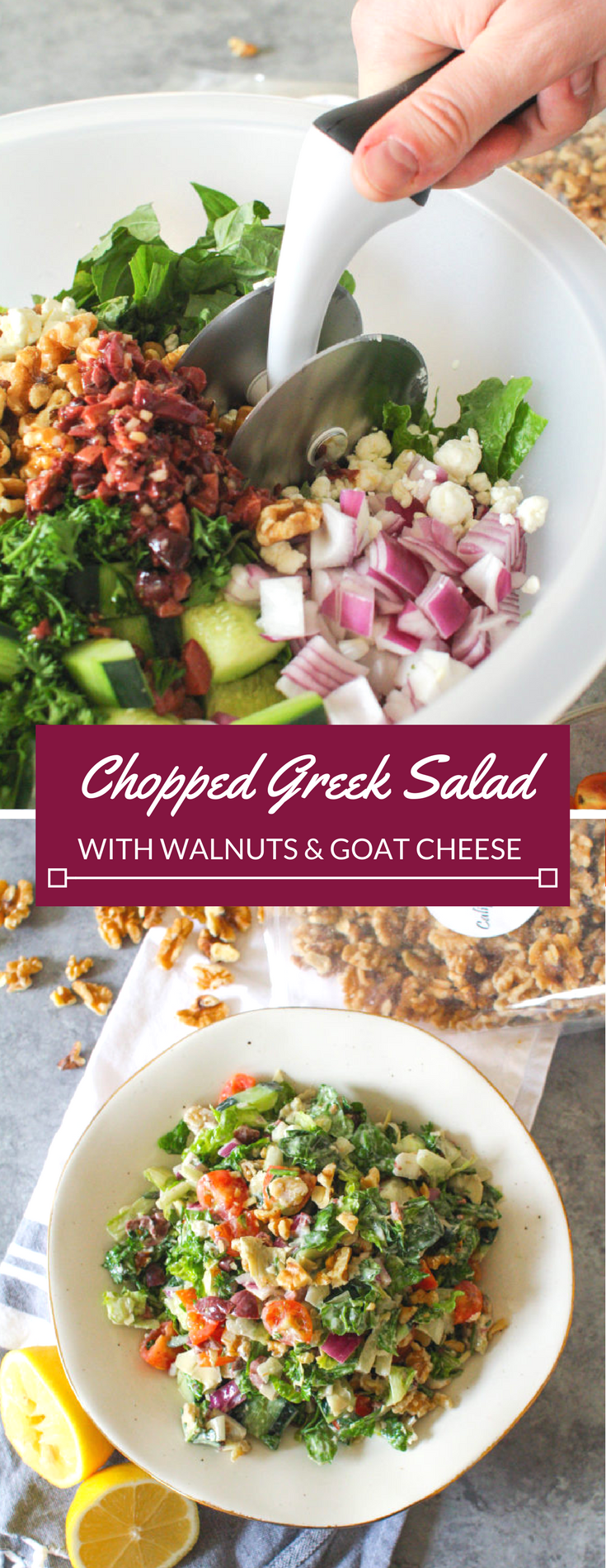This Chopped Greek Salad is a meal in itself – crunchy veggies combined with savory goat cheese and heart-healthy walnuts, tossed with an olive oil dressing and plenty of fresh herbs and salty Kalamata olives.